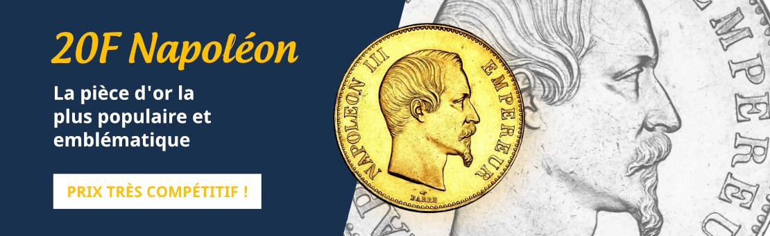20F Napoléon - La pièce d'or la plus populaire et emblématique